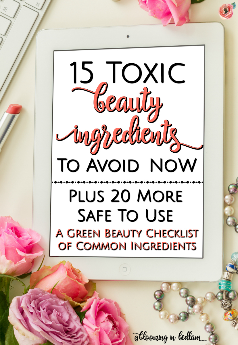 15 Toxic Beauty Ingredients to Avoid Now